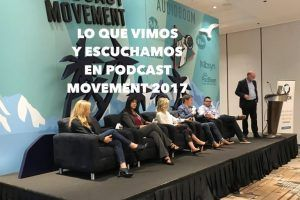 VP061 Lo que vimos y escuchamos en Podcast Movement 2017