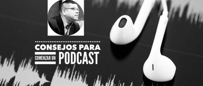 VP 015 Consejos para comenzar un podcast
