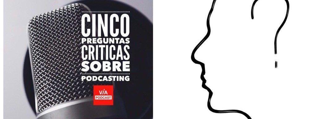 VP030  Cinco preguntas críticas sobre podcasting