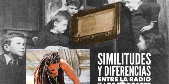 Similitudes y diferencias entre la radio y los Podcasts