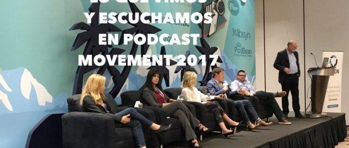 VP061 Lo que vimos y escuchamos en Podcast Movement 2017