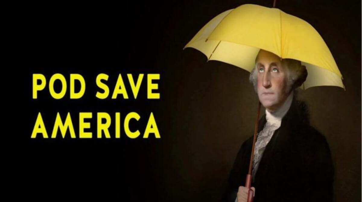 PodSave America