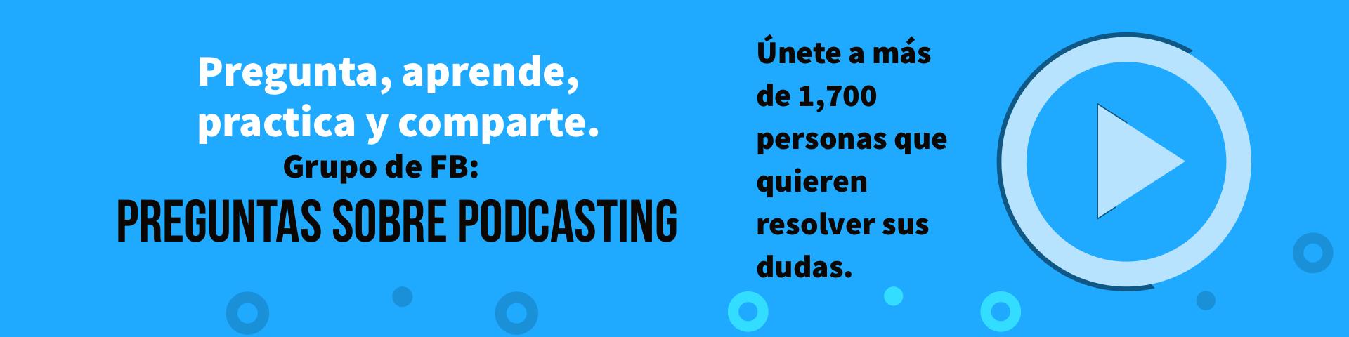 Grupo preguntas sobre podcasting