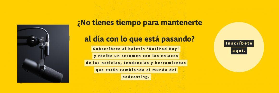 Boletín NotiPod Hoy