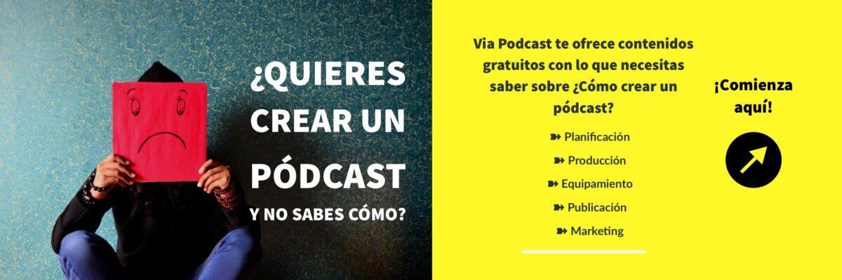 Via Podcast | Comienza aquí